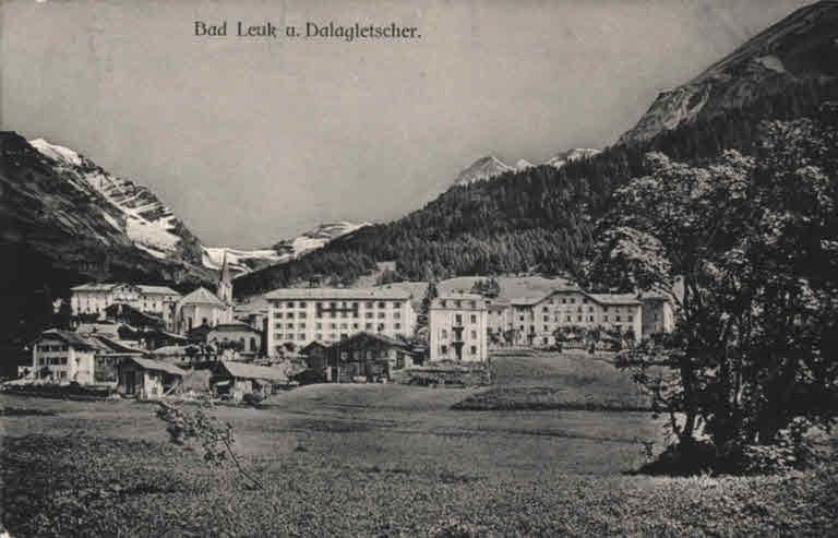 Leukerbad und Dalagletscher